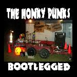 Click Here For THE HONKY PUNKS : BOOTLEGGED